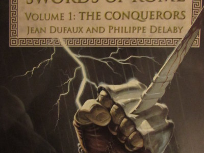 Swords of Rome: The Conquers By Jean Bufaux and Phillippe Delaby