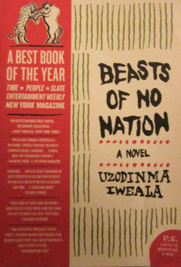 Beasts of No Nation by Uzodinama Iweala